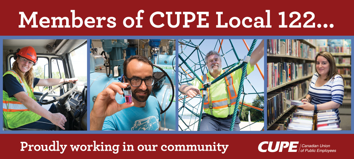 Members of CUPE Local 122 proudly working in our community