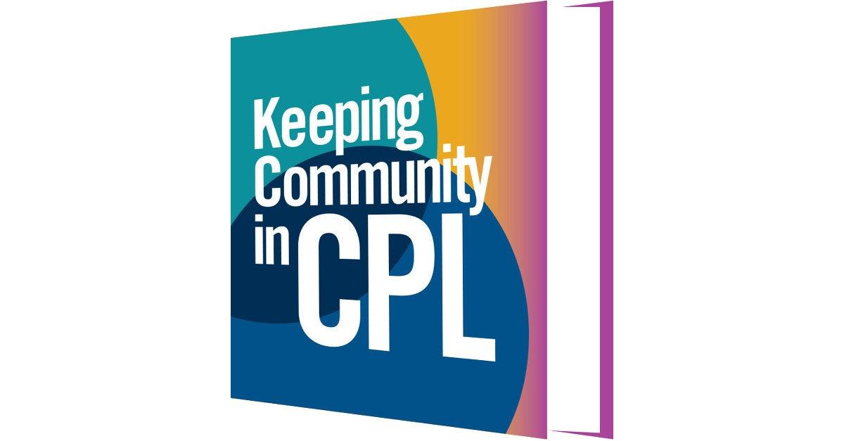 Keeping community in CPL