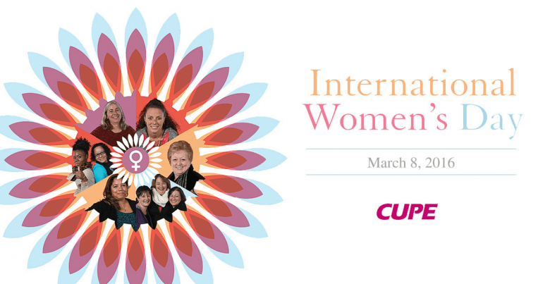 CUPE celebrates International Women's Day
