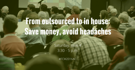 From outsourced to in house: Save money, avoid headaches