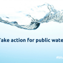 Take action for public water